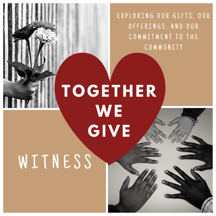 Together We Give:Witness