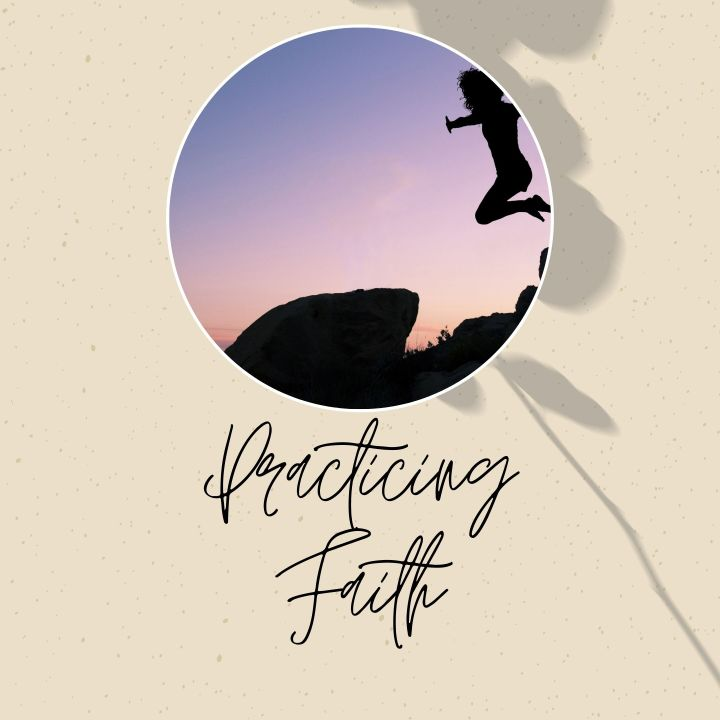 Practicing Faith