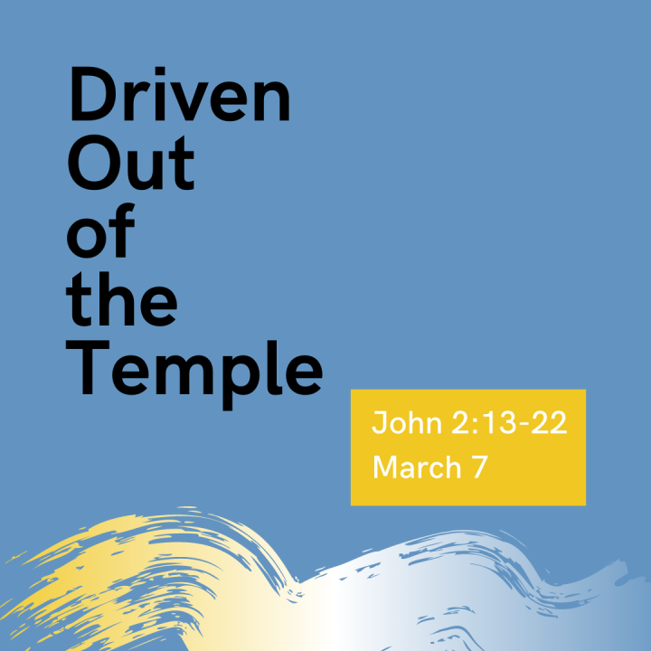 Driven Out of the Temple