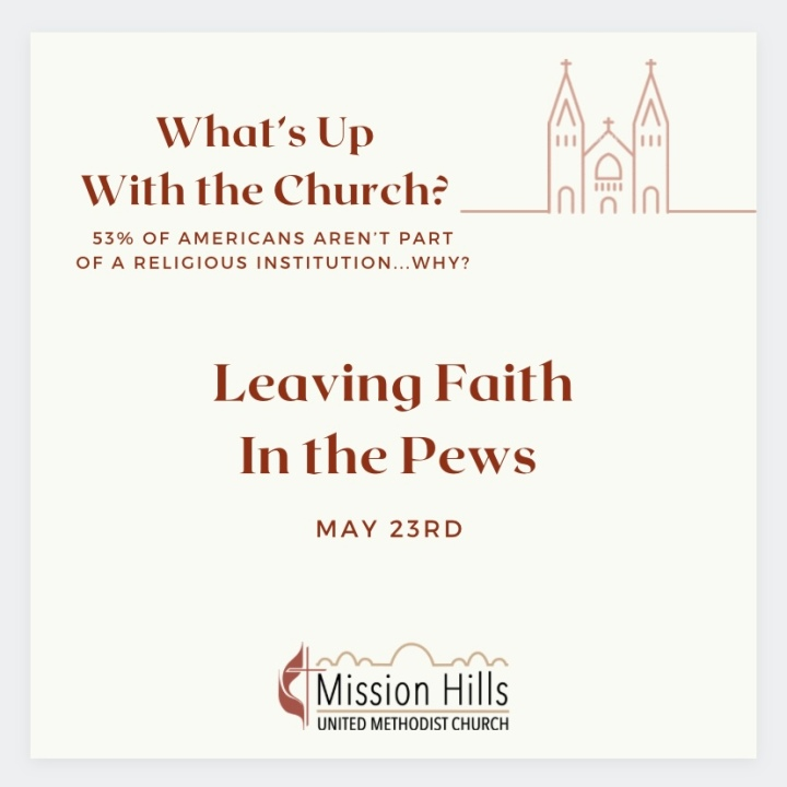 What's Up With Church: Leaving Faith in thePews